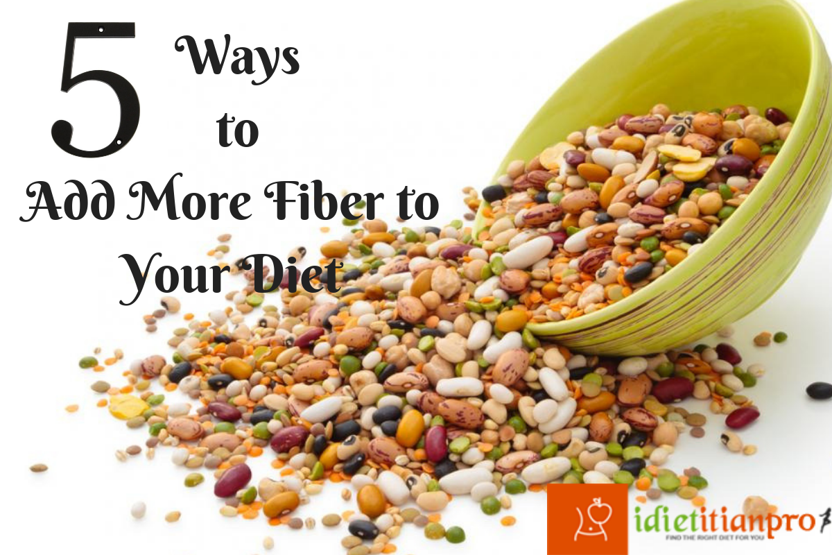 5 Ways to Add More Fiber to Your Diet